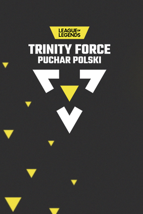 2020-10-29 Trinity Force Puchar Polski w LoL-a od 1 listopada - Polsatgames.pl