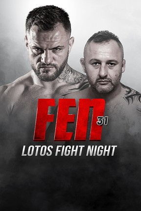 2020-11-22 Gala FEN 31: LOTOS Fight Night w Cyfrowym Polsacie i IPLI - Polsat.pl