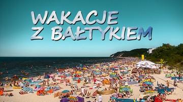 Wakacje z Bałtykiem